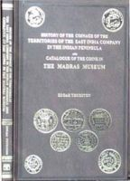 History of the Coinage of the Territories of the East India Company in the Indian Peninsula: Book by Edgar Thurston