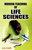 Modern Teaching of Life Science: Book by S.M. Zaidi