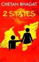 2 States: The Story of My Marriage:Book by Author-Chetan Bhagat