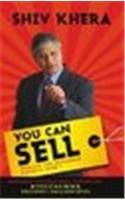 You Can Sell: Results are Rewarded, Efforts Aren't: Book by Shiv Khera