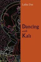 Dancing with Kali: Book by Lalita Das