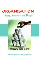 Organisation Theory Structure and Design (for (All India MMS/MBA IIIrd Sem)): Book by Arun Sekhri