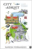 City Adrift: A Short Biography Of Bombay: Book by Naresh Fernandes