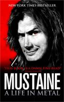 Mustaine: A Life in Metal: Book by Dave Mustaine