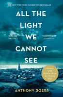 All the Light We Cannot See: Book by Anthony Doerr
