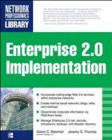 Enterprise 2.0 Implementation 1st Edition