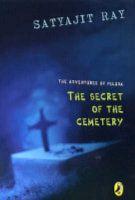 Adventures Of Feluda : Secret Of Cemeter: Book by Satyajit Ray