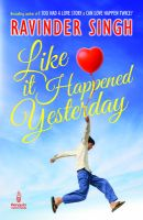 Like it Happened Yesterday: Book by Ravinder Singh