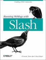 Running Weblogs with Slash: Book by Chromatic