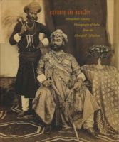 Reverie and Reality: Nineteenth-Century Photographs of India from the Ehrenfeld Collection: Book by Robert Flynn Johnson,John Falconer,Sophie Gordon