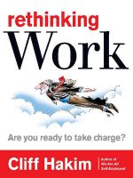 Rethinking Work: Are You Ready to Take Charge?: Book by Cliff Hakim