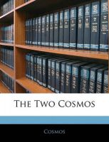 The Two Cosmos: Book by Cosmos