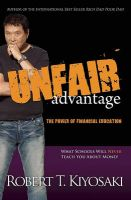 Unfair Advantage (English) (Paperback): Book by Robert T. Kiyosaki