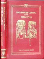 Four Months Camping in the Himalayas: Book by W. G. N. Van Der Sleen