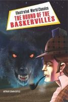 Illustrated World Classics The Hound of the Baskervilles English(PB): Book by Arthur Conan Doyle