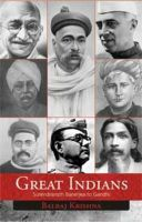 Great Indians: Surendranath Banerjea to Gandhi: Book by Balraj Krishna