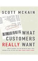 What Customers Really Want: Book by Mckain