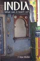 India: What Can it Teach Us?: Book by Max F. Muller