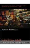 Window Seat: Rush Hour Stories from the City: Book by Janhavi Acharekar