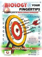 Biology at Your Fingertips: A Complete Guide for the Medical Entrance Examinations: Book by Rahul Chawla