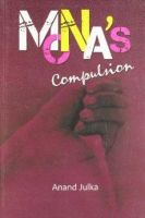 Mona's Compulsion: Book by Anand Julka