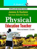 Jammu & Kashmir--Physical Education Teacher (PET) Exam Guide: Book by RPH Editorial Board