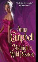 Midnight's Wild Passion: Book by Anna Campbell