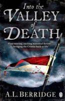 Into the Valley of Death: Book by A. L. Berridge