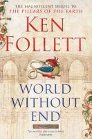 World Without End:Book by Author-Ken Follett