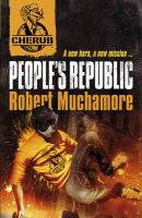 People's Republic: Book by Robert Muchamore