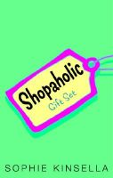 Shopaholic Gift Set: Confessions of a Shopaholic/Shopaholic Takes Manhattan/Shopaholic Ties the Knot: Book by Sophie Kinsella