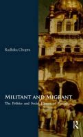 Militant and Migrant: The Politics and Social History of Punjab: Book by Radhika Chopra