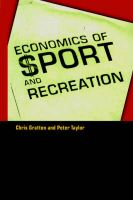 Economics of Sport and Recreation: Book by Chris Gratton