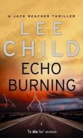Echo Burning:Book by Author-Lee Child