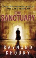 The Sanctuary: Book by Raymond Khoury