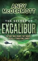 The Secret Of Excalibur: Book by Andy Mcdermott