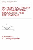 Mathematical Theory of Hemivariational Inequalities and Applications: Book by Z. Naniewicz