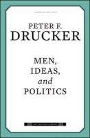 Men, Ideas, and Politics:Book by Author-Peter F. Drucker