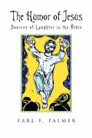 The Humor of Jesus: Sources of Laughter in the Bible: Book by Earl F. Palmer
