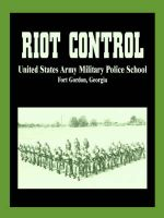 Riot Control: Book by U S. Army Military Police School