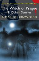 The Witch of Prague & Other Stories: Book by F. Marion Crawford , David Stuart Davies