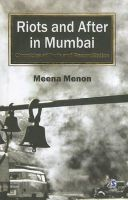 RIOTS AND AFTER IN MUMBAI:Book by Author-MEENA MENON