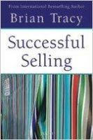 Successful Selling: Book by Brian Tracy