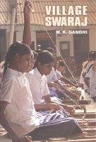 Village Swaraj: Book by Mahatma Gandhi
