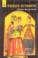 Stolen Sunshine: A Woman's Quest for Herself: Book by Smita Jhavar
