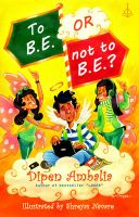 To B.E. or Not to B.E.?: Book by Dipen Ambalia