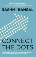 Connect the Dots (English) (Paperback): Book by Rashmi Bansal