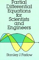 Partial Differential Equations for Scientists and Engineers: Book by Stanley J. Farlow
