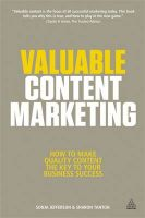 Valuable Content Marketing: How to Make Quality Content the Key to Your Business Success: Book by Sonja Jefferson,Sharon Tanton