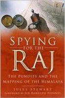 Spying for the Raj: The Pundits and the Mapping of the Himalaya:Book by Author-Jules Stewart